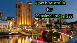 Is it worth to come Australia for Nepalese Student? Must Watch Video