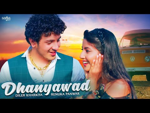 Dhanyawad - Diler Kharkiya | Renuka Panwar | Angel Rai | New Haryanvi Songs 2021 | Haryanvi Song