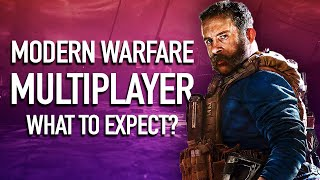 What To Expect In Call of Duty: Modern Warfare's Multiplayer by GameSpot