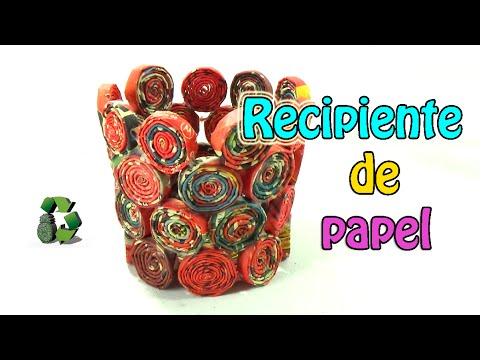 25. DIY PAPER CONTAINER (RECIPIENTE) RECICLAJE DE PAPEL