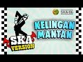 Download Lagu SKA 86 - KELINGAN MANTAN (Reggae SKA Version) Mp3 Free