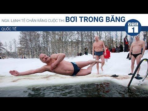 Nga: Lạnh tê chân răng cuộc thi bơi trong băng | VTC1 - Thời lượng: 88 giây.
