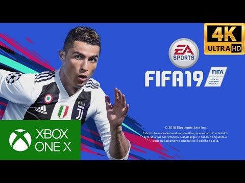 FIFA 19: XBOX ONE - Primeira Gameplay 4K