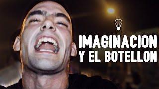 Video IMAGINACIÓN y el botellón MP3, 3GP, MP4, WEBM, AVI, FLV Agustus 2018