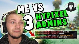 FIGHTING THREE HYPIXEL ADMINS!