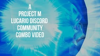 After nearly a year in development, the Lucario discord is proud to present: our combo video (xpost from /r/ssbpm)