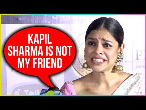 Kapil Sharma is NOT My FRIEND : Sumona Chakravarti