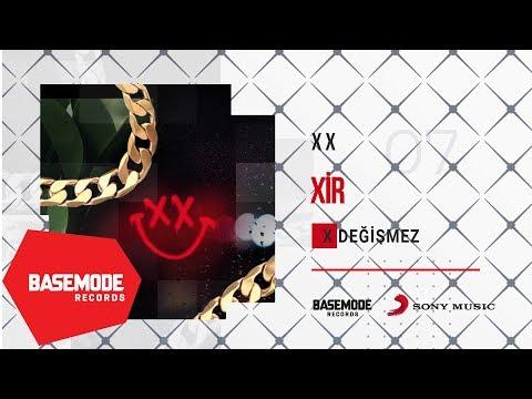 XiR - X Değişmez   Official Audio
