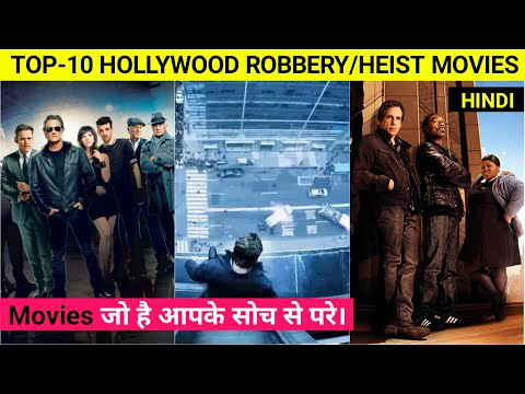 Top 10 Best Hollywood Robbery Movies In Hindi