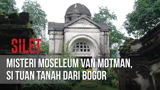 Video SILET - Misteri Moseleum Van Motman, Si Tuan Tanah Dari Bogor [09 April 2019] MP3, 3GP, MP4, WEBM, AVI, FLV Mei 2019