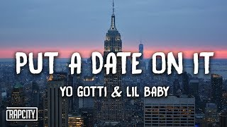 Yo Gotti - Put a Date On It ft. Lil Baby (Lyrics)