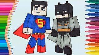 Video Minecraft Batman y Superman de pintar   Dibujos Para Niños   Learn Colors MP3, 3GP, MP4, WEBM, AVI, FLV Juli 2019