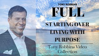 [FULL]Tony Robbins Audiobook | Starting Over Living with Purpose | Tony Robbins Motivation