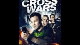 Nonton CROSS WARS -film complet en francais youtube Film Subtitle Indonesia Streaming Movie Download