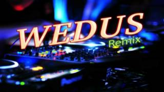 Wedus Remix Video