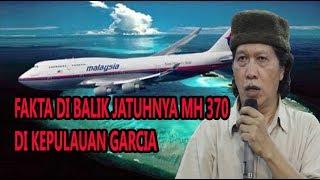 Video Cak Nun ~ Politik Adu Domba Fakta Di Balik Jatuhnya Pesawat MH 370 Di Kepulauan Garcia MP3, 3GP, MP4, WEBM, AVI, FLV Maret 2019