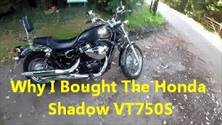 6. Why I Bought A 2011 Honda Shadow VT750S - RS