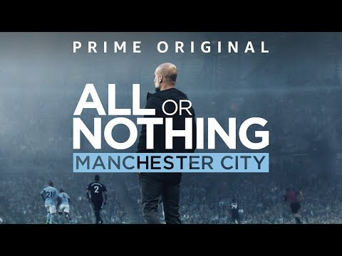 All Or Nothing | Watch on Amazon Prime | Manchester City FC