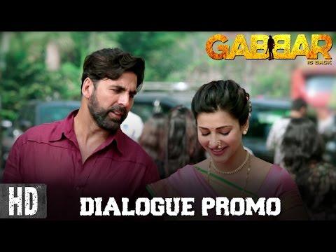 Gabbar Is Back - Dialogue Promo 4   Starring Aksha