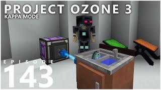 Project Ozone 3 Kappa Mode - CHAOS [E143] (Modded Minecraft Sky Block)