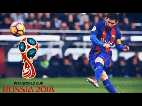 World Cup 2018 Official Video (Lionel Messi Version) HD