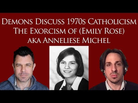 Demons Discuss 1970s Catholicism: Exorcism of (Emily Rose) Anneliese Michel in 1976 видео