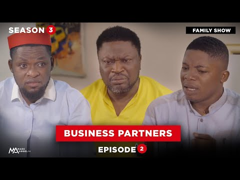 BUSINESS PARTNERS - Episode 2 (Family Show) Mark Angel TV