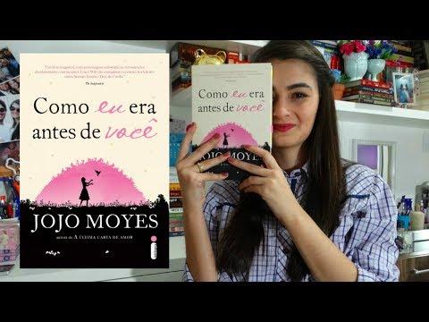 Então eu ? finalmente ? li Como eu era antes de Você (Jojo Moyes) | Livros & Fuxicos