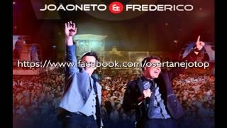João Neto e Frederico part. Bruno e Marrone - Chamam isso de traição [LANÇAMENTO 2014]