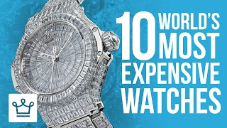 Video Top 10 Most Expensive Watches In The World 2017 MP3, 3GP, MP4, WEBM, AVI, FLV Mei 2019