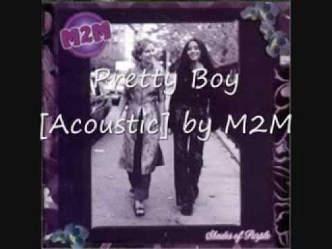M2M Pretty boy (acoustic)