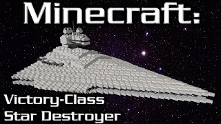 Minecraft: Star Wars: Star Destroyer Tutorial (Victory-Class 1/10th Scale)