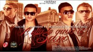 ★Axcel Andrew Magnate Valentino★ A Ella Le Gusta El Sexo (Original) REGGAETON 2012