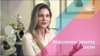 Rejuvenescimento facial: Veja As Melhores Opções