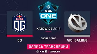OG vs Vici Gaming, ESL One Katowice [Jam, Lum1Sit]