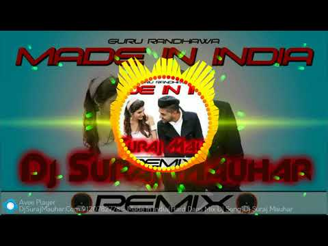 Video Free Flp || Made In India Hard Dans Mix Dj Song || Dj Suraj Mauhar download in MP3, 3GP, MP4, WEBM, AVI, FLV January 2017