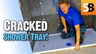 Why Did the Shower Tray Crack? How Was it Fixed?