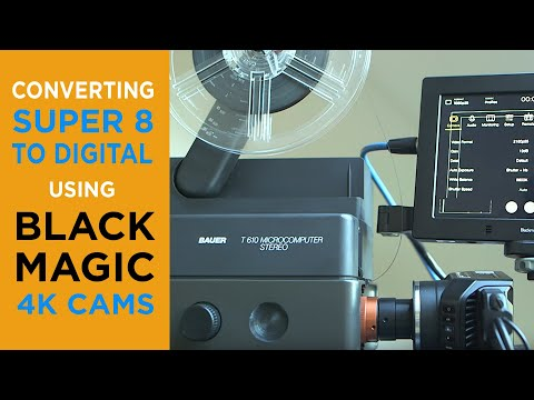 Super 8-Filmtransfer in 4k mit Blackmagic-Kameras