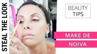 Make de Noiva | Steal The Look Beauty Tips