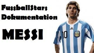 Fussball Stars Dokumentation - LIONEL MESSI