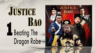 【包青天】Justice Bao 中英文电影01-打龙袍 Beating The Dragon Robe Eng Sub
