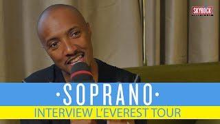 Interview Soprano - L'Everest Tour
