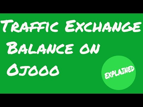 (Traffic Exchange Balance on Ojooo || Explained - Duration: 10 minutes.)