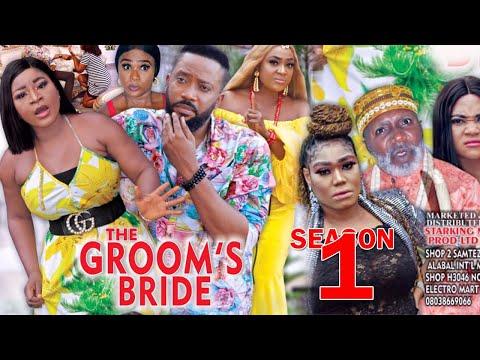 THE GROOMS BRIDE SEASON 1 - Fredrick Leonard New Movie 2021 Latest Nigerian Nollywood Movie