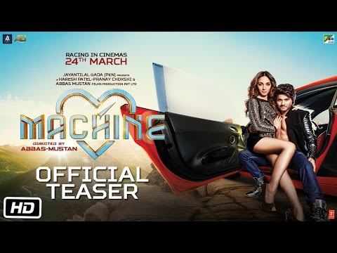 Machine | Official Teaser | Mustafa | Kiara Advani | Abbas-Mustan