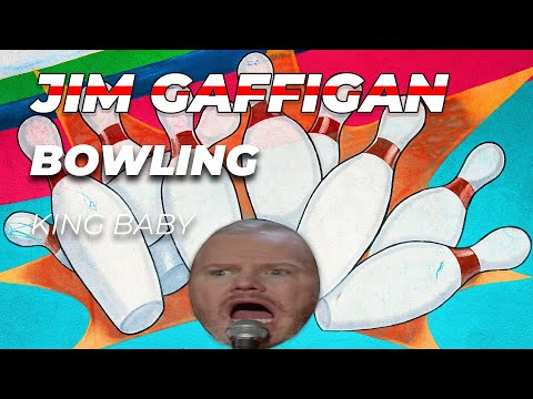 """""""Bowling, a sport you can eat while you play?"""" - Jim Gaffigan Stand up (King Baby)"""
