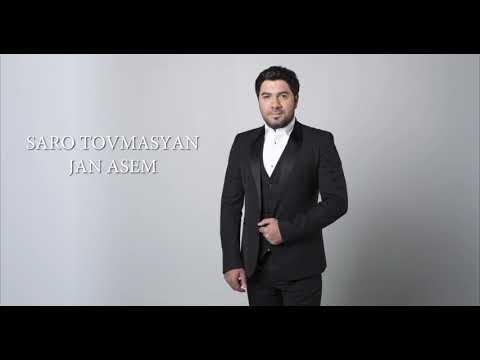 Saro Tovmasyan - Jan Asem