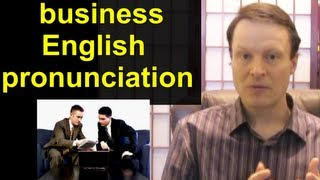 American Business English Pronunciation 16 - Learn English With Steve Ford