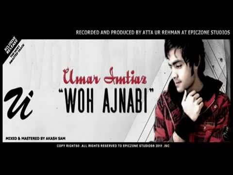 Video Woh Ajnabi   Umar Imtiaz   OFFICIAL RELEASE   YouTube download in MP3, 3GP, MP4, WEBM, AVI, FLV January 2017
