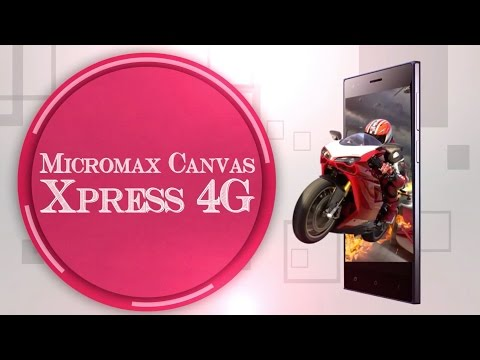 Micromax Canvas Xpress 4G Video Review